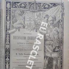 Diccionarios antiguos: ANTIGUO CUADERNO Nº 70 DICCIONARIO ENCICLOPEDICO DE LA LENGUA CASTELLANA D. DELFIN DONADIU Y PUIGNAU. Lote 219614725