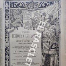 Diccionarios antiguos: ANTIGUO CUADERNO Nº 71 DICCIONARIO ENCICLOPEDICO DE LA LENGUA CASTELLANA D. DELFIN DONADIU Y PUIGNAU. Lote 219614878