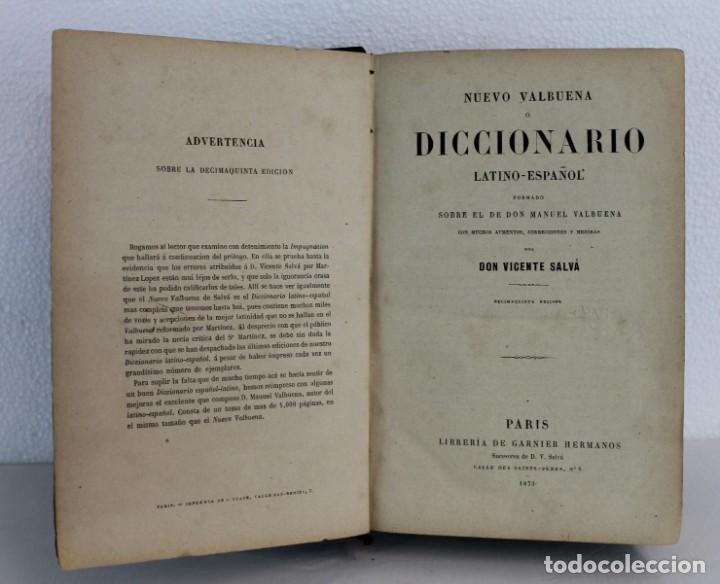 DICCIONARIO LATINO-ESPAÑOL O NUEVO VALBUENA POR DON VICENTA SALVÁ, 1873. GARNIER HERMANOS (Libros Antiguos, Raros y Curiosos - Diccionarios)