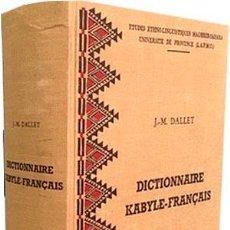 Diccionarios antiguos: DICTIONNAIRE KABYLE - FRANCAIS (KABYLO, CABILIO, BEREBER… 1052 PAG ESTUDIOS MAGREB-SAHARA. Lote 220472095