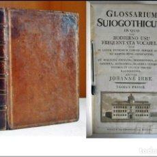 Diccionarios antiguos: AÑO 1769: GLOSSARIUM SUIGOTHICUM. IN FOLIO. PRIMERA EDICIÓN.. Lote 221614277