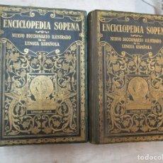 Diccionarios antiguos: 1931 ENCICLOPEDIA SOPENA. NUEVO DICCIONARIO ILUSTRADO DE LA LENGUA ESPAÑOLA 2 TOMOS - VV. AA. + INFO. Lote 222071796