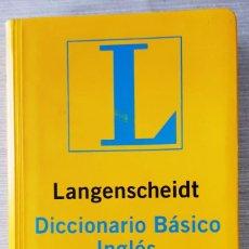 Diccionarios antiguos: DICCIONARIO BÁSICO LANGENSCHEIDT INGLÉS/ESPAÑOL ESPAÑOL/INGLÉS - 2007. Lote 222238886