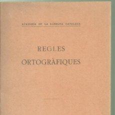Diccionarios antiguos: 4125.- REGLES ORTOGRÀFIQUES-ACADEMIA DE LA LLENGUA CATALANA-BARCELONA 1916. Lote 222440127
