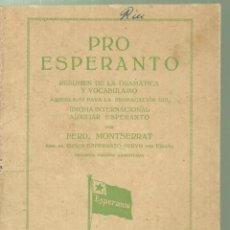 Diccionarios antiguos: 4125.- PRO ESPERANTO- RESUMEN DE LA GRAMATICA Y VOCABULARIO - BARCELONA 1929. Lote 222441063