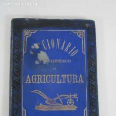 Diccionarios antiguos: DICCIONARIO ENCICLOPÉDICO DE AGRICULTURA - GANADERÍA E INDUSTRIAS RURALES - TOMO I - 1885. Lote 222685900