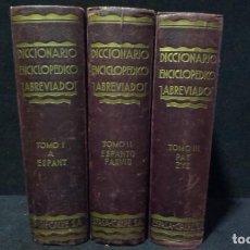 Diccionarios antiguos: DICCIONARIO ENCICLOPEDICO ABREVIADO 3 TOMOS ESPASA - CALPE 1935. Lote 223807168