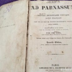 Diccionarios antiguos: FR. NOEL. GRADUS AD PARNASSUM OU NOUVEAU DICTIONNAIRE POETIQUE LATIN-FRANCAIS...1869. Lote 224030238