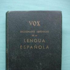Diccionarios antiguos: DICCIONARIO ABREVIADO DE LA LENGUA ESPAÑOLA VOX 1964. Lote 224750697