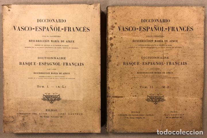 DICCIONARIO VASCO - ESPAÑOL - FRANCÉS POR EL PRESBÍTERO RESURRECCIÓN MARÍA DE AZKUE. 1905-06. 2 TOMO (Libros Antiguos, Raros y Curiosos - Diccionarios)