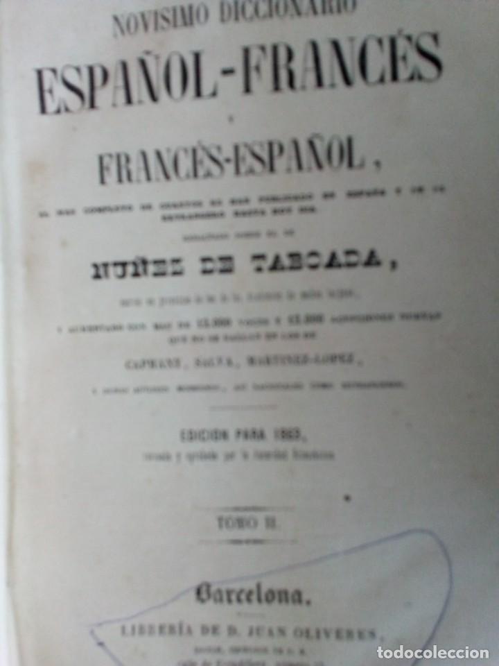 Diccionarios antiguos: NOVISIMO DICCIONARIO FRANCES-ESPAÑOL Y ESPAÑOL- FRANCES. NUÑEX DE TABOADA. BARCELONA 1863. - Foto 4 - 226224410