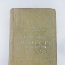 Diccionarios antiguos: DICCIONARIO IDEOLOGICO DE LA LENGUA ESPAÑOLA J. CASARES 1954. Lote 226940944