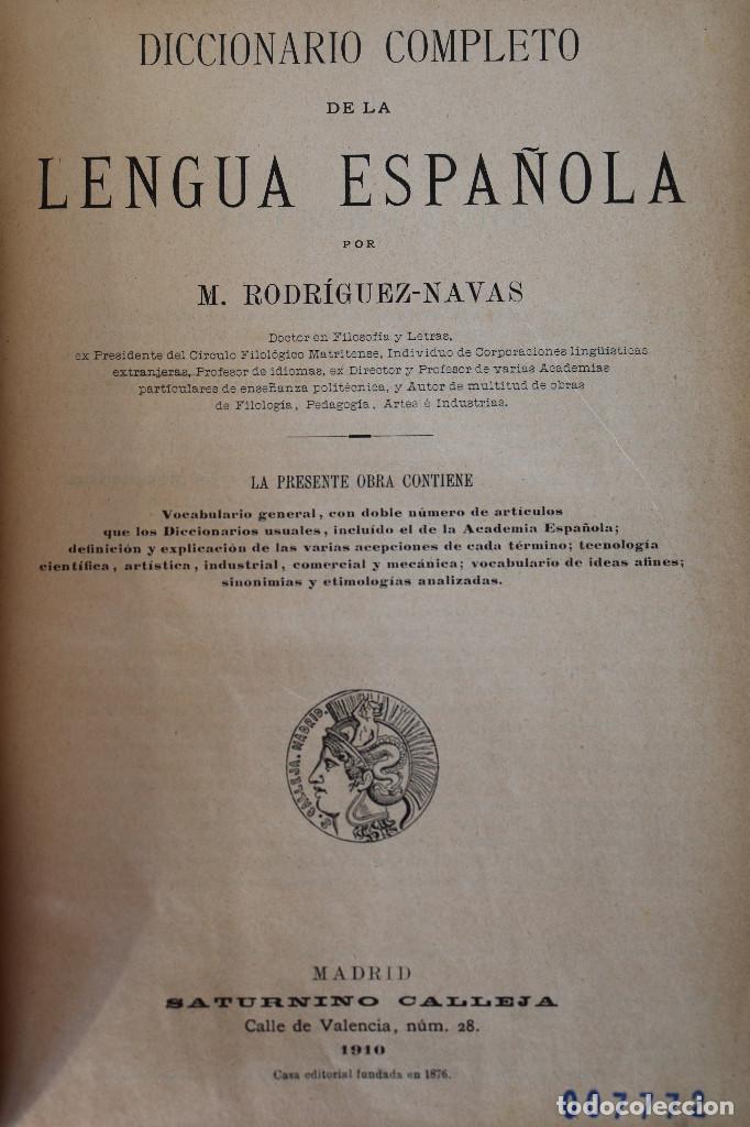 Diccionarios antiguos: DICCIONARIO COMPLETO DE LA LENGUA ESPAÑOLA - M. RODRIGUEZ-NAVAS - ED. CALLEJA 1910 - Foto 2 - 229680960
