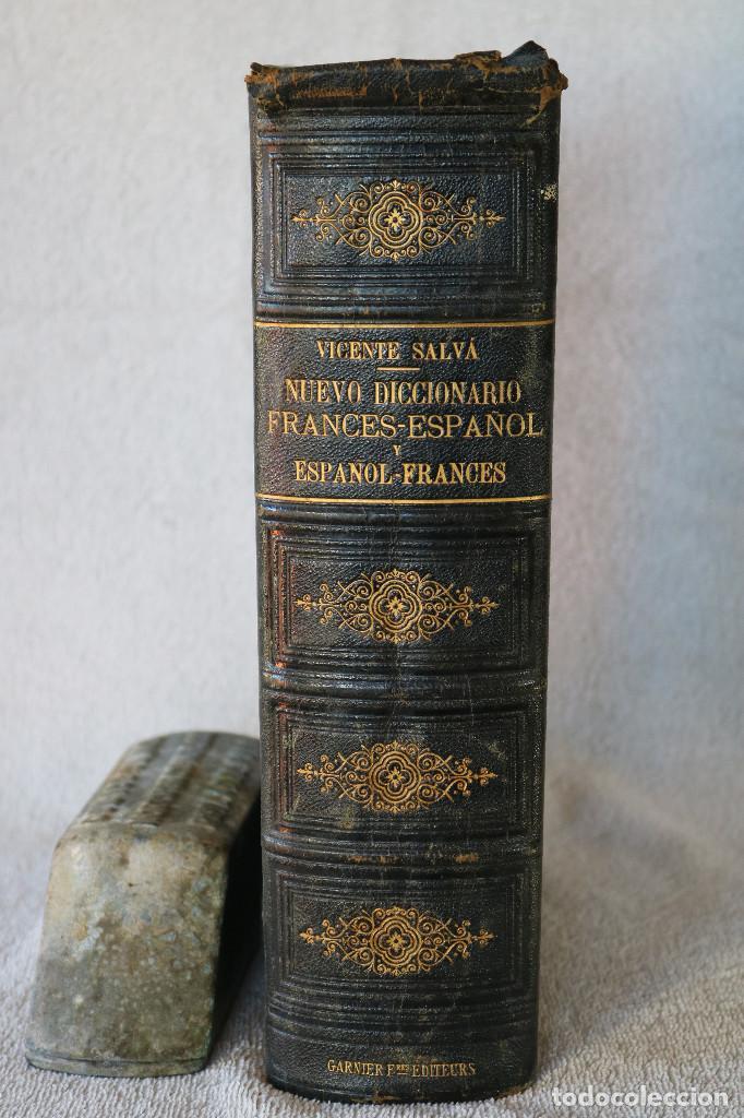 NUEVO DICCIONARIO FRANCES-ESPAÑOL ESPAÑOL-FRANCES - VICENTE SALVÁ - GARNIER HERMANOS PARIS 1890 (Libros Antiguos, Raros y Curiosos - Diccionarios)