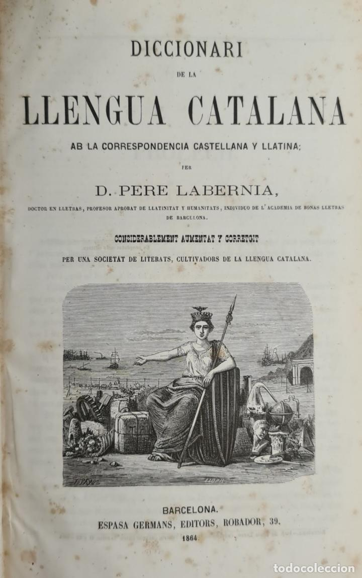 Diccionarios antiguos: DICCIONARI DE LA LLENGUA CATALANA. PERE LABERNIA. ESPASA HERMANOS. 2 VOL. 1864. - Foto 2 - 230684625
