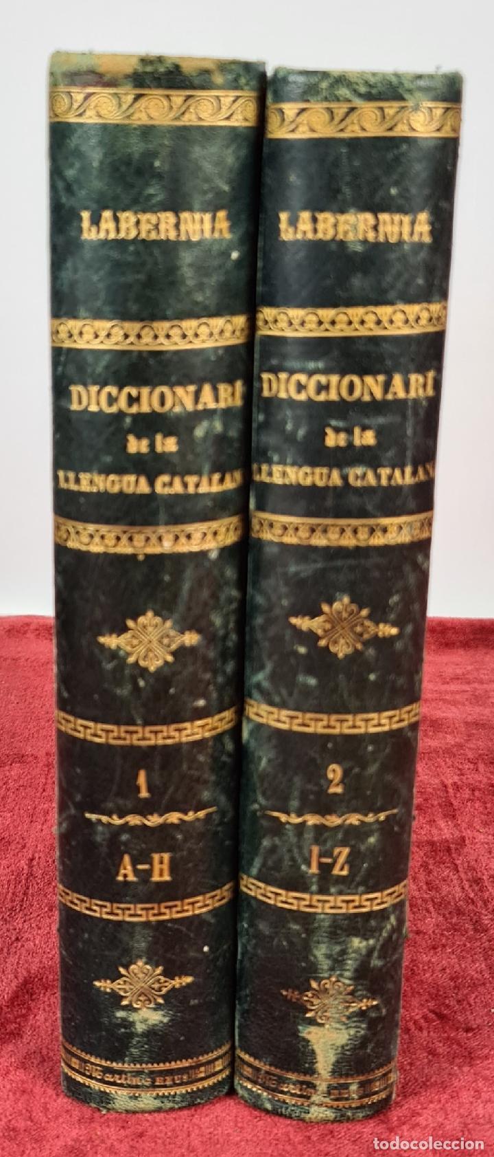 DICCIONARI DE LA LLENGUA CATALANA. PERE LABERNIA. ESPASA HERMANOS. 2 VOL. 1864. (Libros Antiguos, Raros y Curiosos - Diccionarios)
