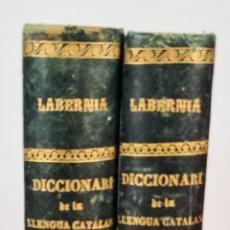 Diccionarios antiguos: DICCIONARI DE LA LLENGUA CATALANA. PERE LABERNIA. ESPASA HERMANOS. 2 VOL. 1864.. Lote 230684625