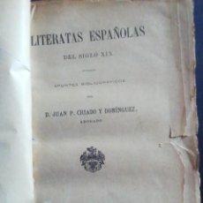 Diccionarios antiguos: LITERATAS ESPAÑOLAS DEL SIGLO XIX. JUAN P. CRIADO Y DOMINGUEZ. MADRID 1889. Lote 232253470