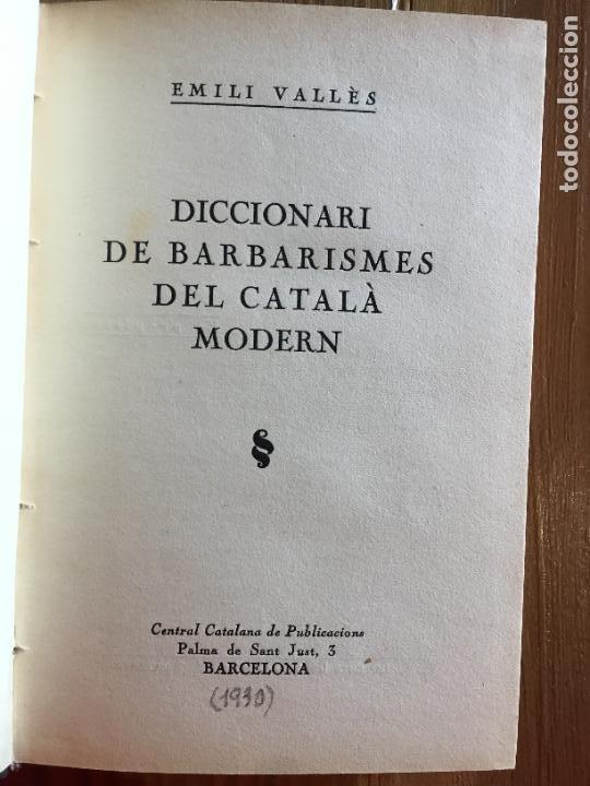 Diccionarios antiguos: Antiguo libro diccionari de barberismes Català modern año 1930 por Emili Vallés - Foto 2 - 233038471