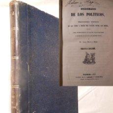 Diccionarios antiguos: DICCIONARIO DE LOS POLITICOS. 1855 JUAN RICO Y AMAT. Lote 235524745