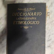 Diccionarios antiguos: 1924. NUEVO DICCIONARIO LATINO-ESPAÑOL ETIMOLÓGICO. RAIMUNDO DE MIGUEL Y EL MARQUÉS DE MORANTE.. Lote 235818345
