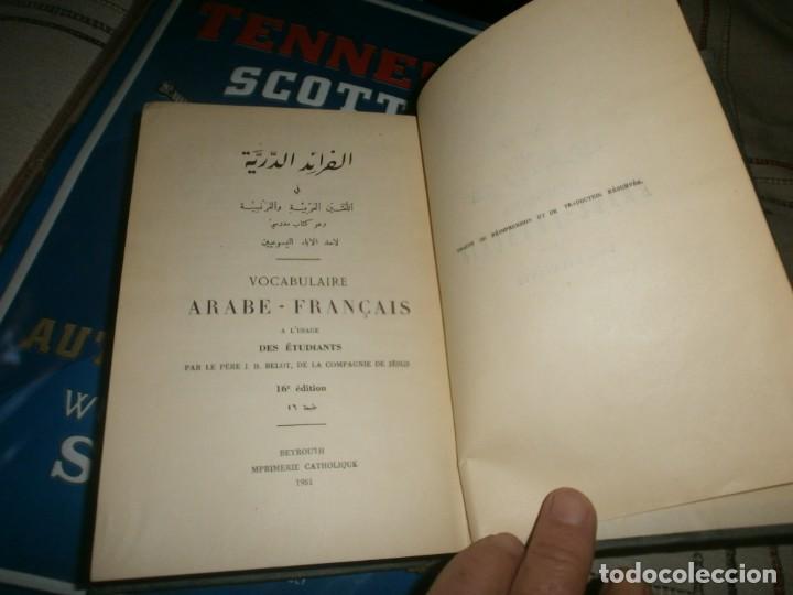Diccionarios antiguos: Vocabulaire Arabe Francais 1951 a lúsage des etudiants par le pere J. B. Belot Compañia de Jesus - Foto 2 - 236606015