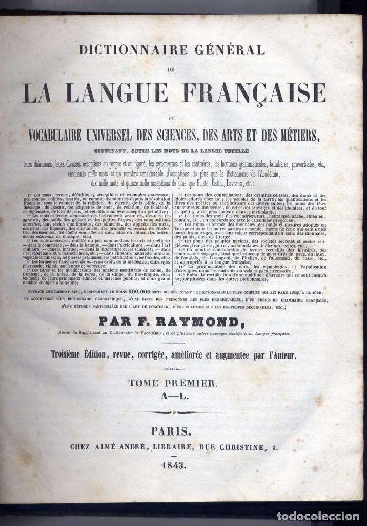 Diccionarios antiguos: RAYMOND. Dictionnaire Général de la Langue Française et Vocabulaire Universel des Sciences... 1843 - Foto 2 - 236627310