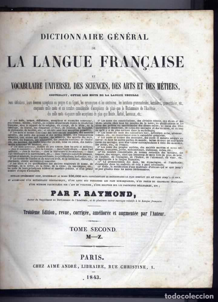 Diccionarios antiguos: RAYMOND. Dictionnaire Général de la Langue Française et Vocabulaire Universel des Sciences... 1843 - Foto 4 - 236627310