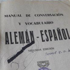 Diccionarios antiguos: 1937 -MANUAL DE CONVERSACION Y VOCABULARIO ALEMÁN-ESPAÑOL LIBRERIA PASCUAL LAZARO SEVILLA. Lote 236915795