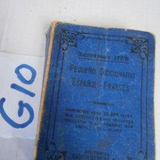 Diccionarios antiguos: ANTIGUO PEQUEÑO DICCIONARIO ESPAÑOL FRANCES. Lote 240271155