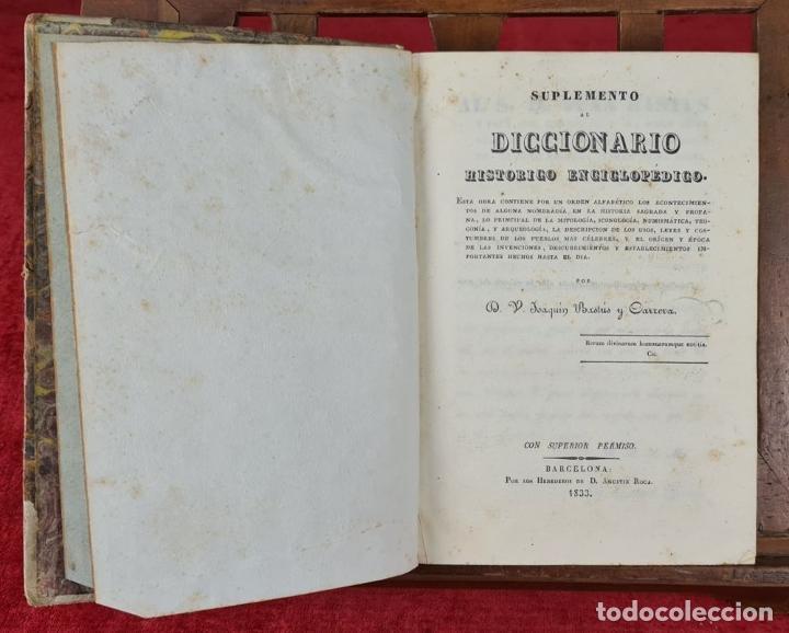 Diccionarios antiguos: DICCIONARIO HISTORICO ENCICLOPÉDICO. JOAQUIN BASTÚS. IMP. A. ROCA. 3 TOMOS. 1829. - Foto 3 - 240813840