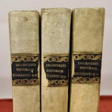 Diccionarios antiguos: DICCIONARIO HISTORICO ENCICLOPÉDICO. JOAQUIN BASTÚS. IMP. A. ROCA. 3 TOMOS. 1829.. Lote 240813840