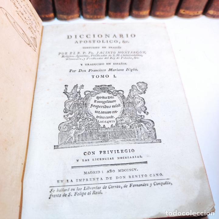 Diccionarios antiguos: Diccionario apostólico. Fr. Jacinto Montargon. 15 tomos. Imp. de Don Benito Cano. Madrid. 1745. - Foto 8 - 241781195