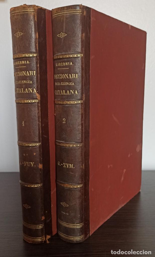 DICCIONARI DE LA LENGUA CATALANA AB LA CORRESPONDENCIA CASTELLANA. D. PERE LABERNIA Y ESTELLER. (Libros Antiguos, Raros y Curiosos - Diccionarios)