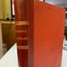 Libri antichi: GRAMÁTICA DE LA LENGUA CASTELLANA POR LA ACADEMIA ESPAÑOLA. Lote 243225720
