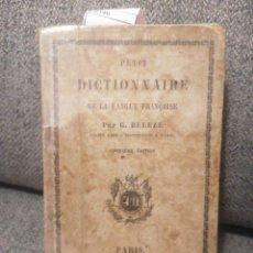 Diccionarios antiguos: PETIT DICTIONNAIRE FRANÇAISE. G. BELEZE. IMP. JULES DELALAIN. PARIS, 1857. CINQUIÈME ÉD.. Lote 244968665
