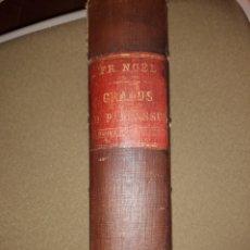 Diccionarios antiguos: GRADUS AD PARNASSUM. PAR F. NOËL. 1883. Lote 245220390