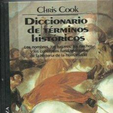 Diccionarios antiguos: DICCIONARIO DE TÉRMINOS HISTÓRICOS. Lote 245597355