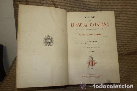 DICCIONARI DE LA LLENGUA CATALANA. PERE LABERNIA. EDIT. ESPASA. SIN FECHA. 2 VOL. (Libros Antiguos, Raros y Curiosos - Diccionarios)