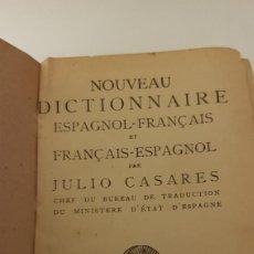 Diccionarios antiguos: NOUVEAU DICTIONNAIRE ESPAGNOL-FRANÇAIS. JULIO CASARES. Lote 248065030