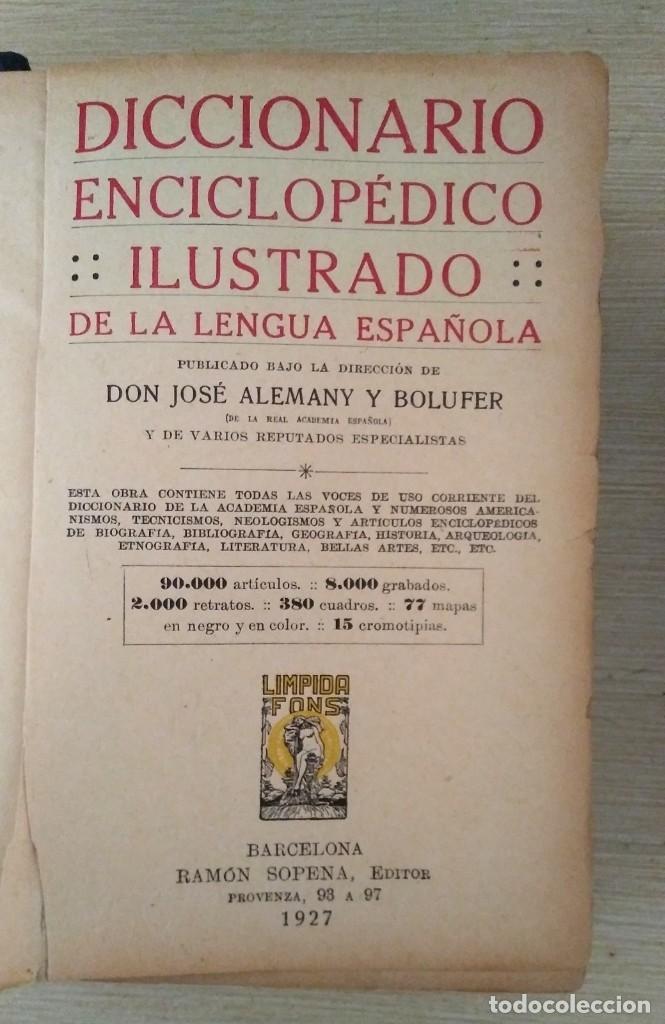 DICCIONARIO ENCICLOPÉDICO ILUSTRADO DE LA LENGUA ESPAÑOLA 1927 RAMÓN SOPENA (Libros Antiguos, Raros y Curiosos - Diccionarios)
