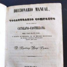 Livros antigos: DICCIONARIO MANUAL O VOCABULARIO COMPLETO DE LAS LENGUAS CATALANA -CASTELLANA. 1851. PRIMERA EDICION. Lote 249547750