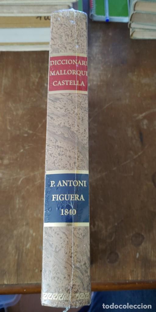DICCIONARI MALLORQUÍ - CASTELLÀ PERE ANTONI FIGUERA. 1840.(NUEVO), PYMY X (Libros Antiguos, Raros y Curiosos - Diccionarios)