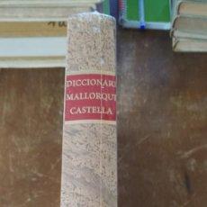 Diccionarios antiguos: DICCIONARI MALLORQUÍ - CASTELLÀ PERE ANTONI FIGUERA. 1840.(NUEVO), PYMY X. Lote 251075310