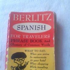 Diccionarios antiguos: DICCIONARIO BERLISTZ SPANISH FOR TRAVELLERS. Lote 253043275