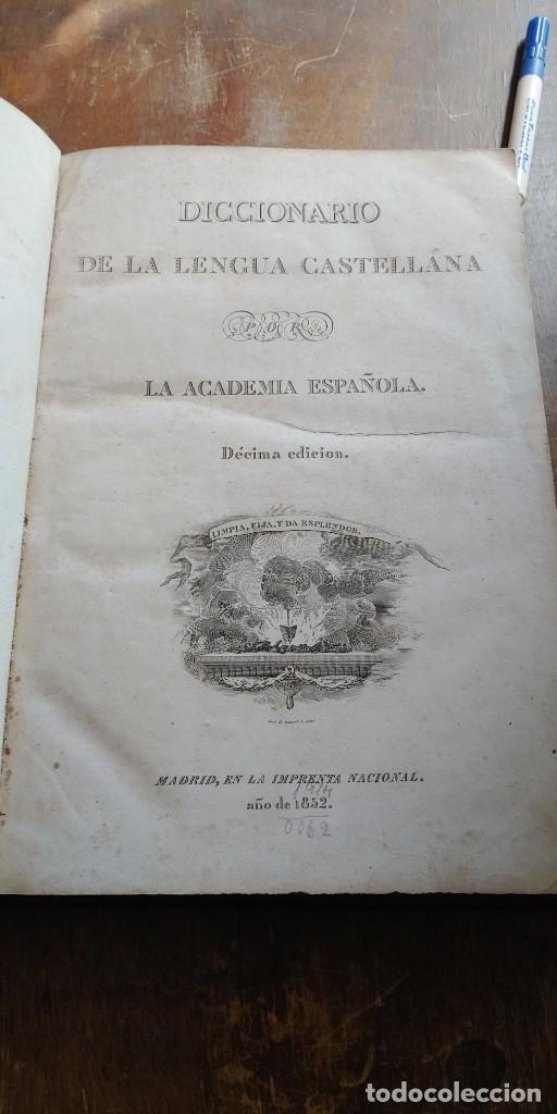 DICCIONARIO DE LA LENGUA CASTELLANA - LA ACADEMIA ESPAÑOLA - DÉCIMA EDICIÓN - AÑO 1852, PYMY X (Libros Antiguos, Raros y Curiosos - Diccionarios)