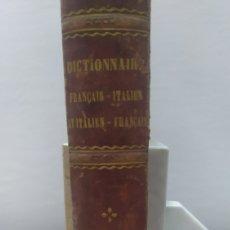 Diccionarios antiguos: DICCIONARIO FRANCAIS ITALIEN, FERRARI. Lote 255985490