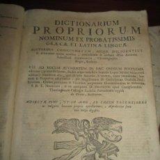 Diccionarios antiguos: DICTIONARIUM PROPRIORUM NOMINUM EX PROBATISSIMIS GRAECAE ET LATINAE ANTONIO NEBRIJA 1732 MADRID. Lote 257555085