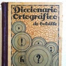 Diccionarios antiguos: DICCIONARIO ORTOGRAFICO DE BOLSILLO. Lote 257593985