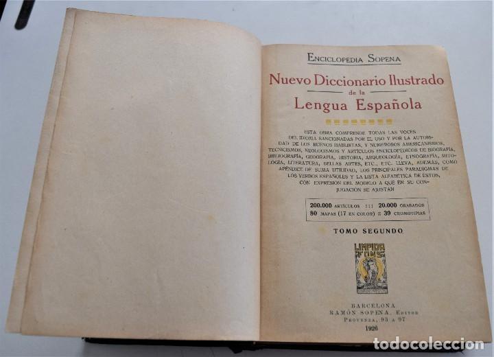 Diccionarios antiguos: ENCICLOPEDIA SOPENA, NUEVO DICCIONARIO ILUSTRADO DE LA LENGUA ESPAÑOLA COMPLETA 2 TOMOS AÑO 1926 - Foto 12 - 259920530